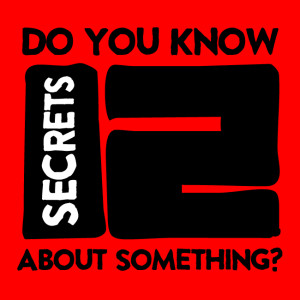 do-you-know-12-secrets-about-something